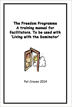 The Freedom Programme: A Training Manual for Facilitators
