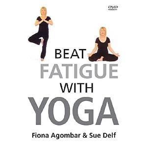 Fiona Agomar & Sue Delf - Beat Fatigue With Yoga [DVD] [2006]