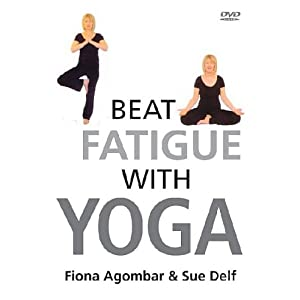 Fiona Agomar & Sue Delf - Beat Fatigue With Yoga [DVD] [2006]