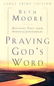 "Cover of ""Praying God's Word: Breaking Fr..."