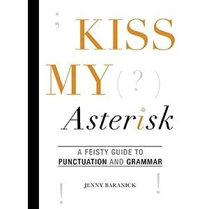 Kiss My Asterisk