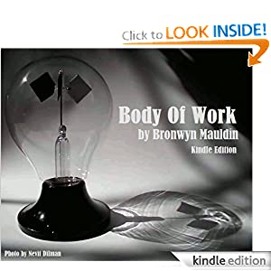Body of Work by Bronwyn Mauldin
