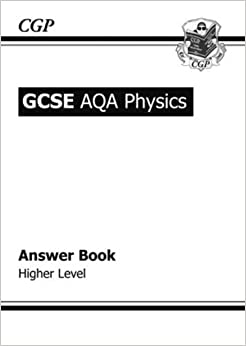 GCSE Physics AQA Answers (for Workbook): Richard Parsons