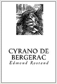Cyrano de Bergerac (French Edition): Edmond Rostand