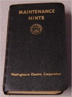 Maintenance Hints  Westinghouse Electric Corporation