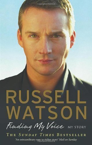 Russell Watson : Finding My Voice : Ebury Press 2008
