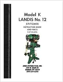 Landis 12 K Outsole Stitcher Operator Manual: Landis