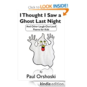 I Thought I Saw a Ghost Last Night: And Other Laugh-Out