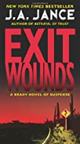Exit Wounds: A Brady Novel of Suspense (Joanna Brady Mysteries)