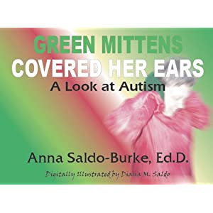 Green Mittens Covered Her Ears: A Look At Autism