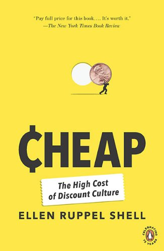 Cheap:The High Cost of Discount Culture