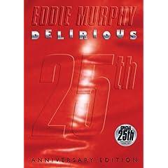 EDDIE MURPHY: DELIRIOUS - 25th ANNIVERSARY EDITION 1