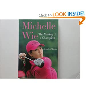 Michelle Wie: The Making of a Champion