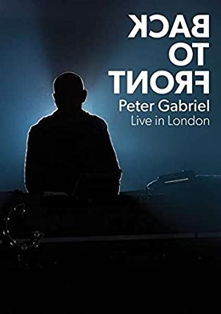 PETER GABRIEL Back To Front - Live In London