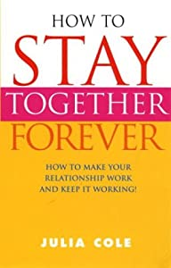 """Cover of """"How to Stay Together Forever"""""""