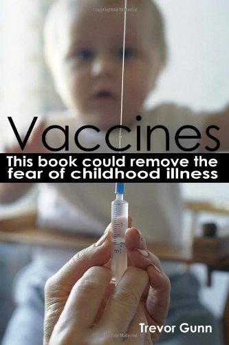 Vaccines: This Book Could Remove the Fear of Childhood Illness