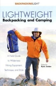 Lightweight-Backpacking-and-Camping-A-Field-Guide-to-Wilderness-Equipment-Technique-and-Style-Backpacking-Light