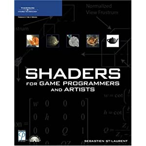 Shaders for Game Programmers and Artists (Premier Press Game Development)