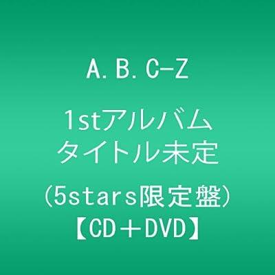 from ABC to Z(5stars限定盤)をamazonでチェック★
