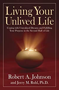 "Cover of ""Living Your Unlived Life: Copin..."