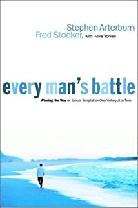 """Cover of """"Every Man's Battle: Winning the..."""