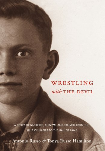 Wrestling with the Devil: Tonya Russo Hamilton, Antonio Russo: 9780982102398: Amazon.com: Books