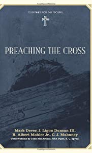 """Cover of """"Preaching the Cross (Together f..."""