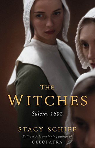 Stacy Schiff - The Witches: Salem, 1692 epub book