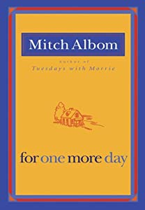 "Cover of ""For One More Day"""