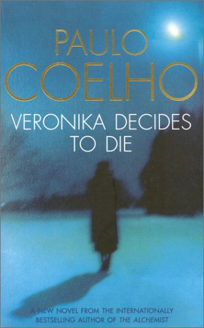 book review veronika decides to die paulo coelho wordly veronika decides to die ldquo