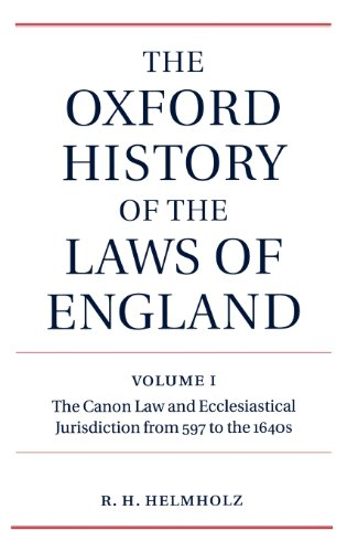 The Oxford History of the Laws of England Volume I: The Canon Law and Ecclesiastical Jurisdiction from 597 to the 1640s (The Oxford History of the Laws of England Series ISBN 0-19-961352-4)