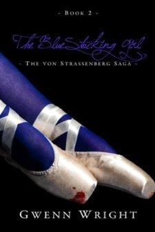 The Bluestocking Girl (The von Strassenberg Saga Book 2) by Gwenn Wright| wearewordnerds.com