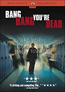 "Cover of ""Bang Bang You're Dead"""