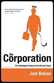 "Cover of ""The Corporation: The Pathologic..."