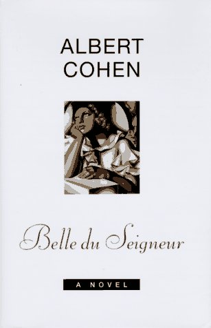 "Cover of ""Belle du Seigneur: A Novel"""
