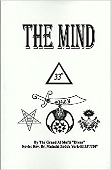 The Mind, Scroll #78 From the Holy Tabernacle Ministries
