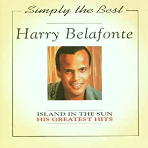 Harry Belafonte - Harry Belafonte - Island in the Sun: His ...