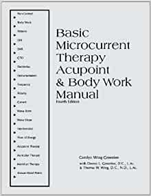 Basic Microcurrent Therapy: Acupoint & Body Work Manual