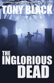 The Inglorious Dead (Doug Michie Mystery) by Tony Black| wearewordnerds.com