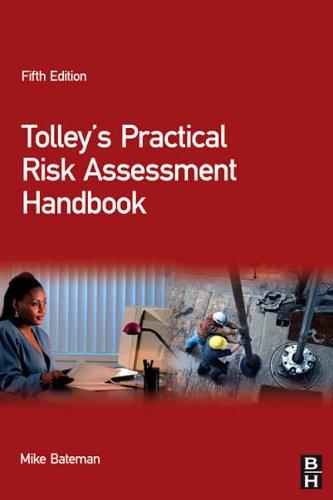 Tolleys Practical Risk Assessment Handbook, Fifth Edition