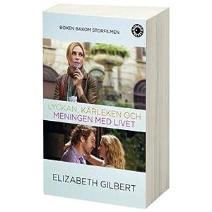 Lyckan, Karleken och Meningen med Livet (Swedish Edition)