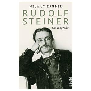 Helmut Zander: Rudolf Steiner