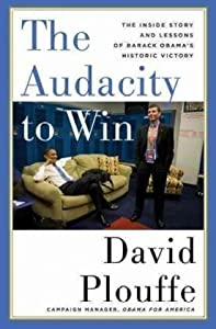 "Cover of ""The Audacity to Win: The Inside..."