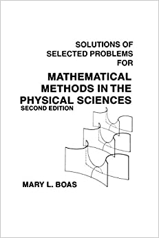 Mathematical Methods in the Physical Sciences, Solutions