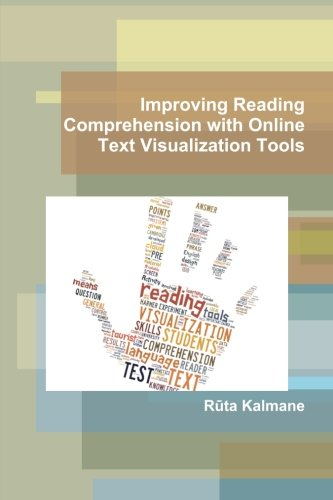 Improving Reading Comprehension With Online Text Visualization Tools Software Computer Software