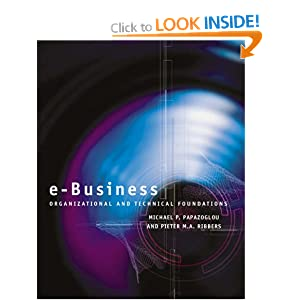 e-Business - Organisational And Technical Foundations