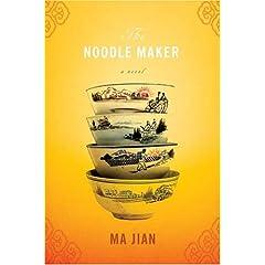 The Noodle Maker: A Novel