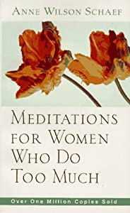 """Cover of """"Meditations for Women Who Do To..."""