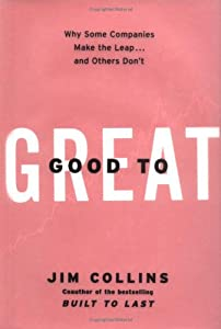 "Cover of ""Good to Great: Why Some Compani..."