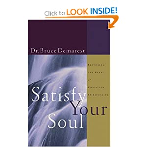 Satisfy Your Soul: Renewing the Heart of Christian Spirituality